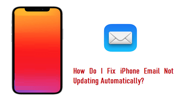 iphone email not updating